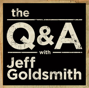 The Q and A with Jeff Goldsmith
